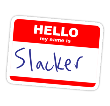 Hello-My-Name-is-Slacker